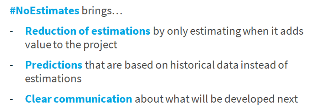 Advantages of NoEstimates